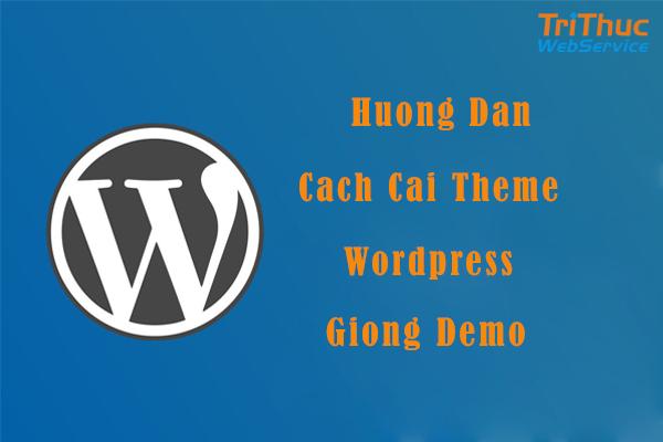 cài theme wordpress giống demo