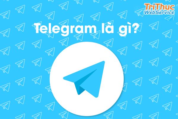 Telegram là gì? Hướng dẫn tải và cài đặt Telegram chi tiết nhất